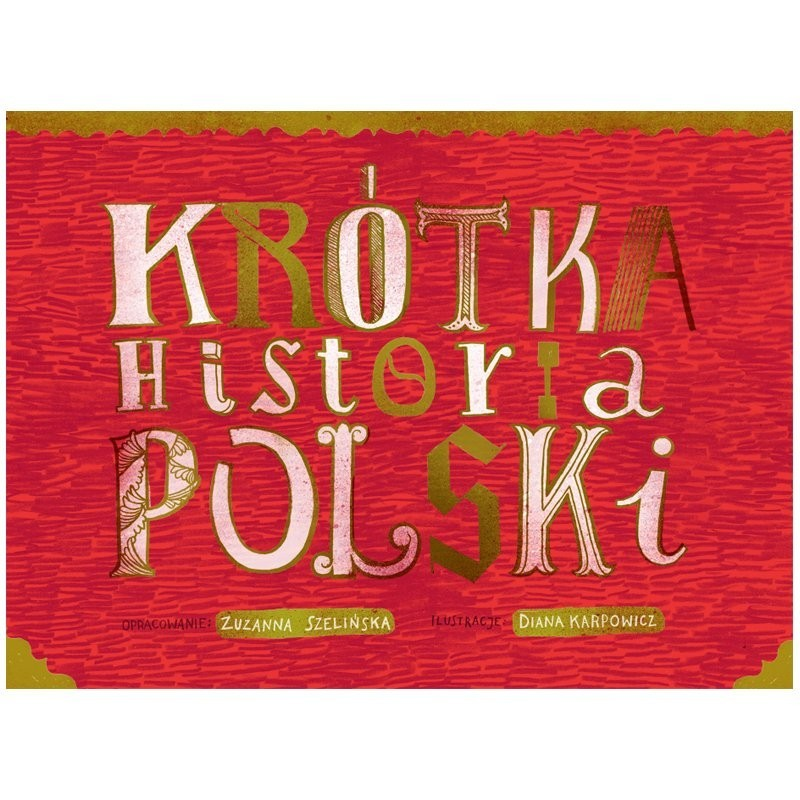 Krótka Historia Polski, Zuzu Toys