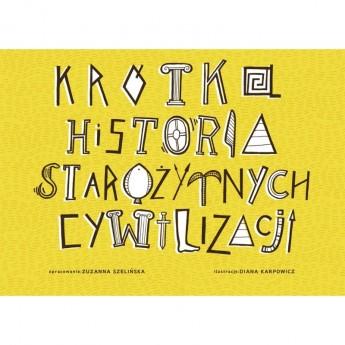Krótka Historia Starożytnych Cywilizacji, Zuzu Toys